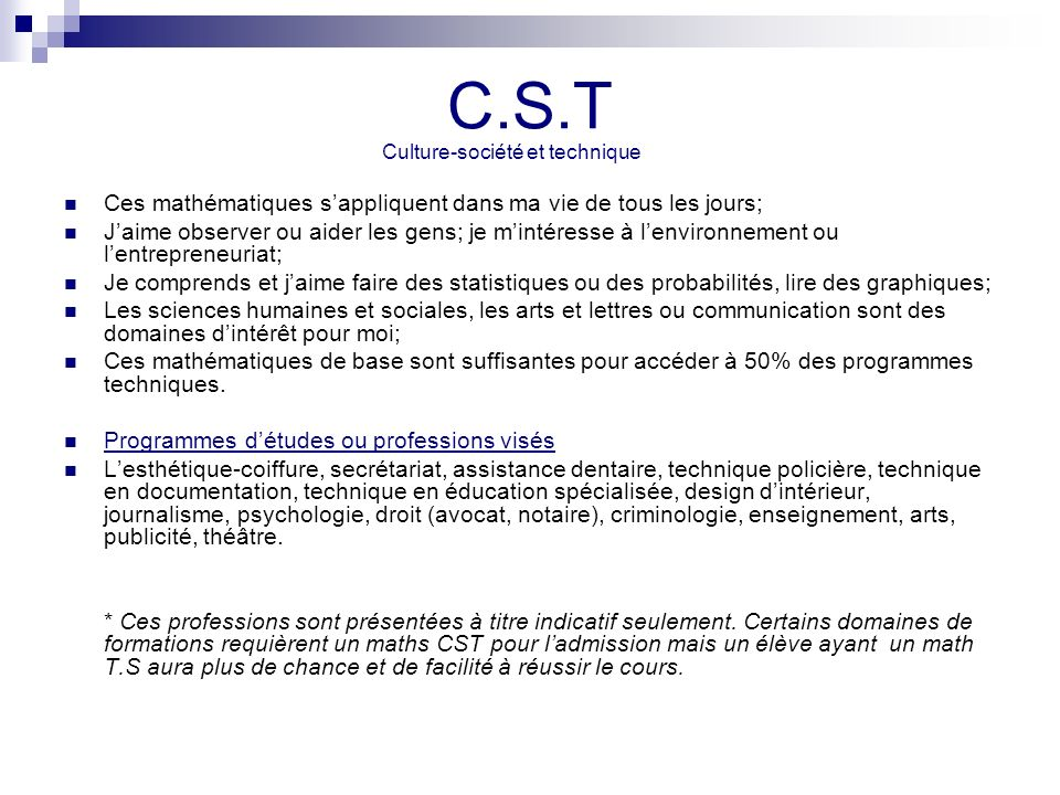 C.S.T Ces mathématiques s'appliquent dans ma vie de tous les jours;
