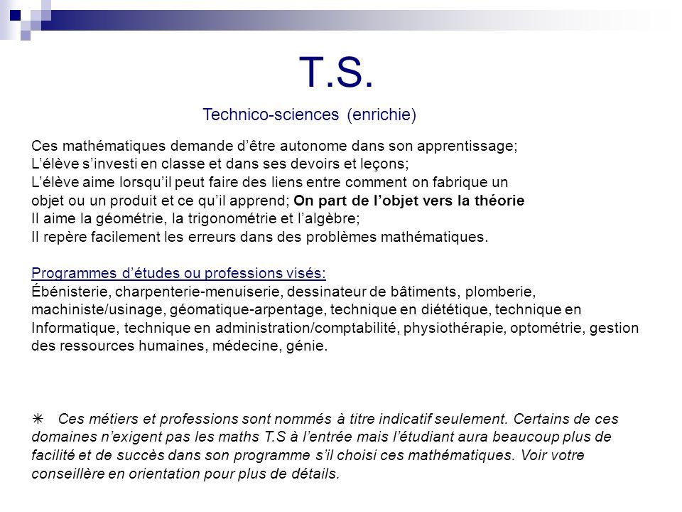 T.S. Technico-sciences (enrichie)