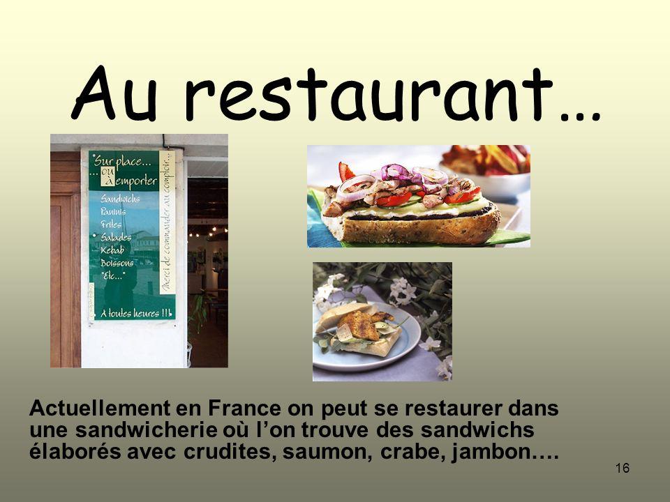 Au restaurant…