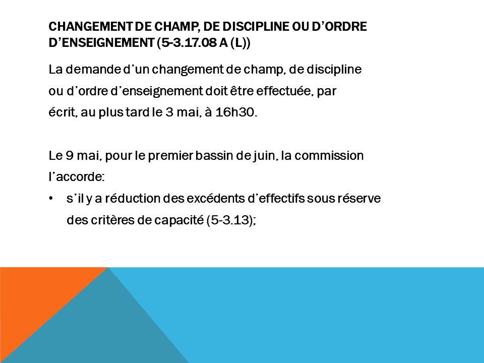 Changement de champ, de discipline ou d'ordre d'enseignement (5-3. 17