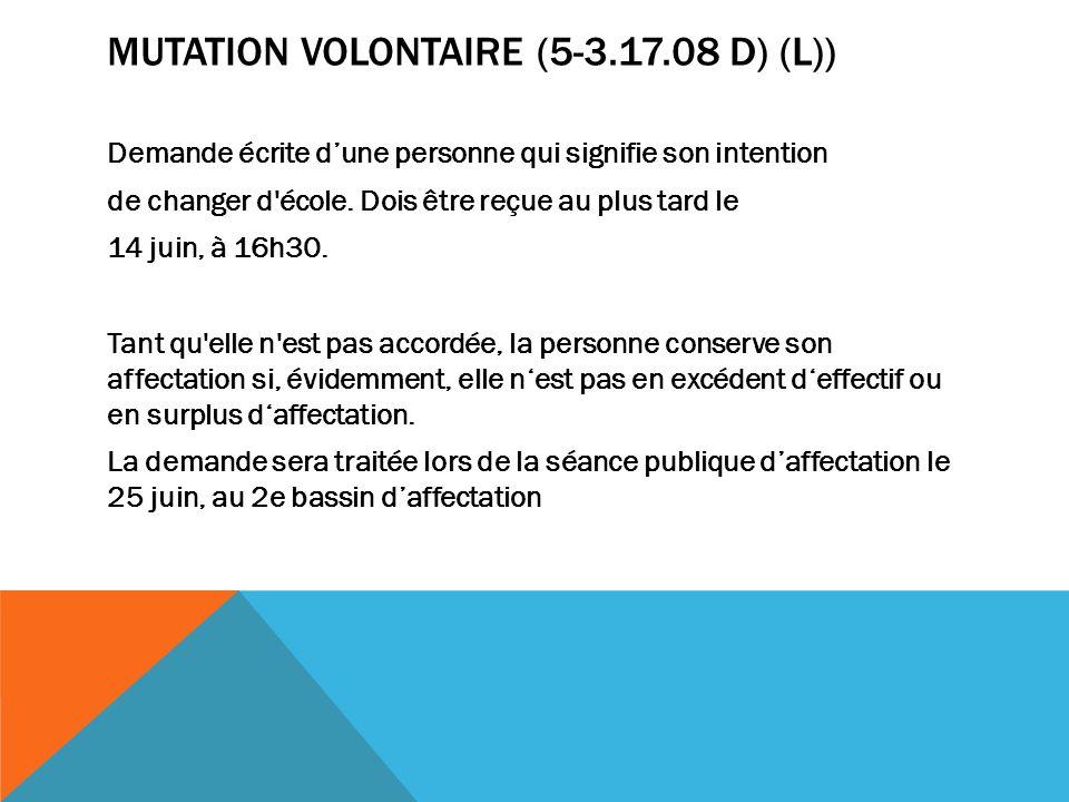 Mutation volontaire (5-3.17.08 d) (L))
