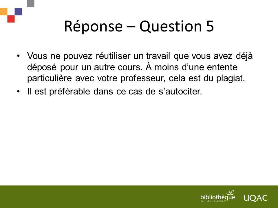 Réponse – Question 5