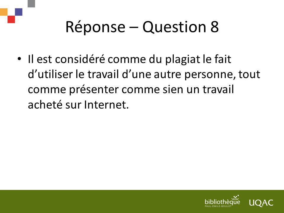 Réponse – Question 8