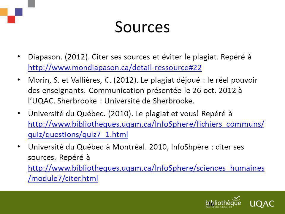 Sources Diapason. (2012). Citer ses sources et éviter le plagiat. Repéré à http://www.mondiapason.ca/detail-ressource#22.