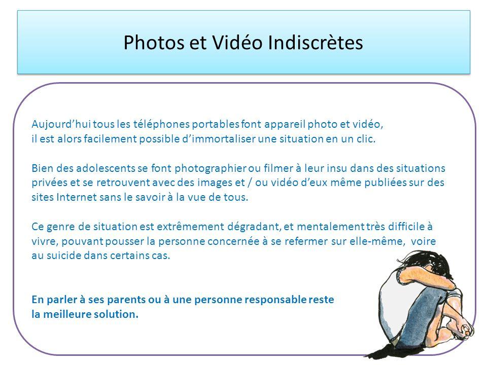 Photos et Vidéo Indiscrètes