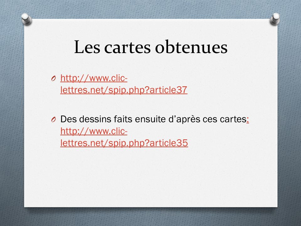 Les cartes obtenues http://www.clic-lettres.net/spip.php article37