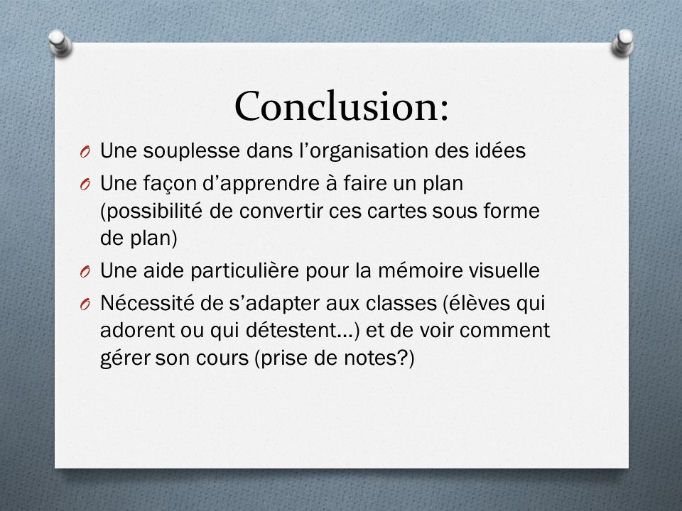 Conclusion: Une souplesse dans l'organisation des idées