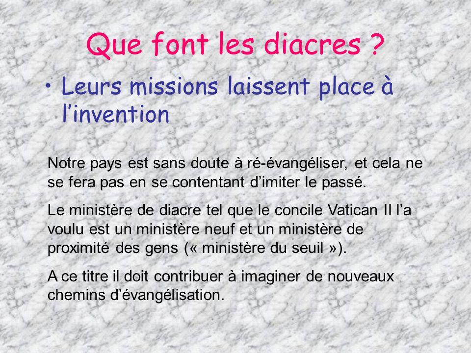 Que font les diacres Leurs missions laissent place à l'invention
