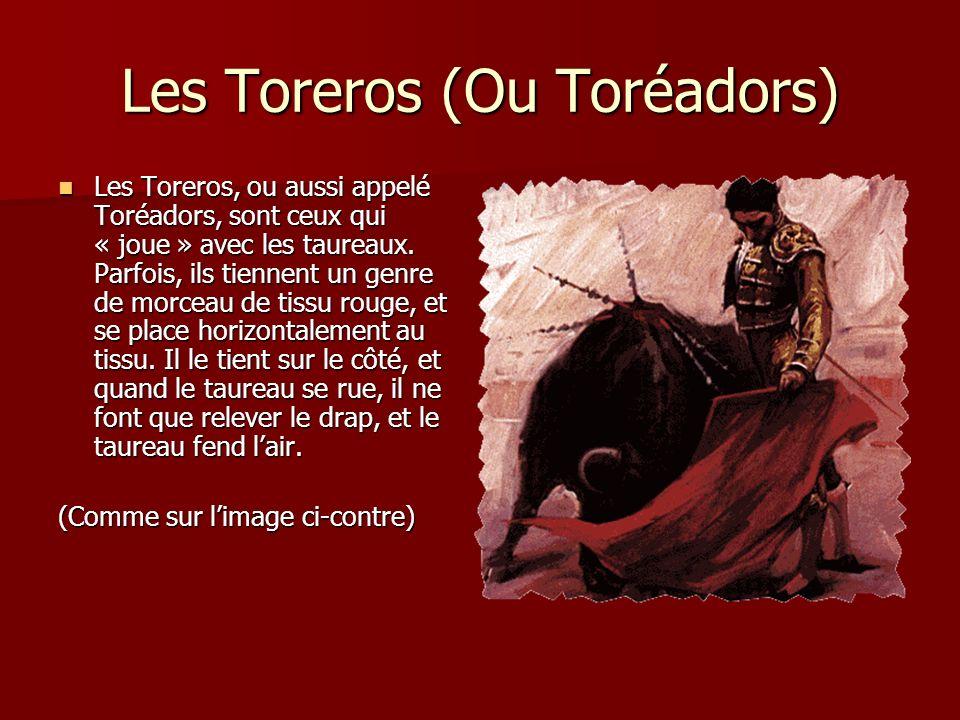 Les Toreros (Ou Toréadors)