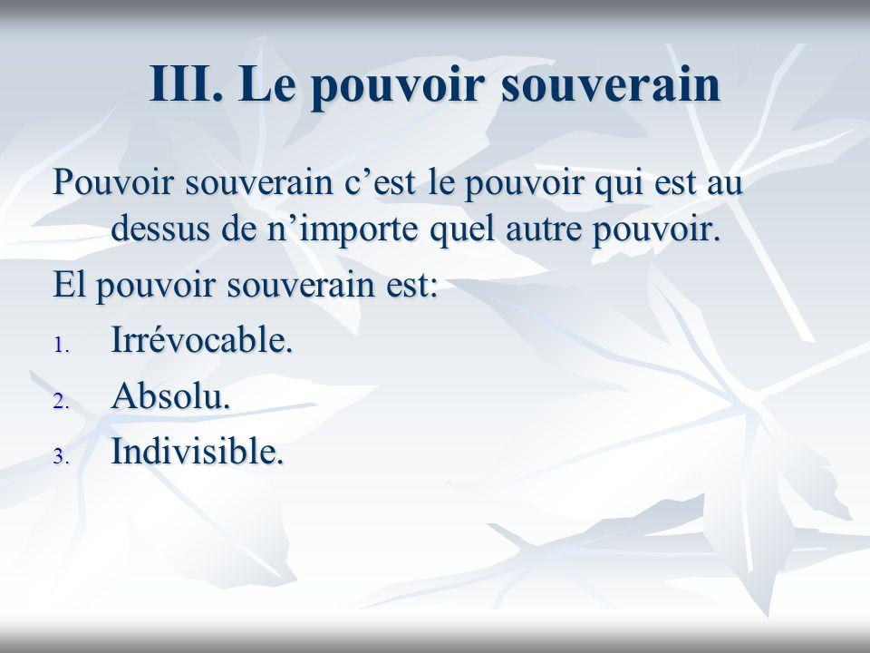 III. Le pouvoir souverain