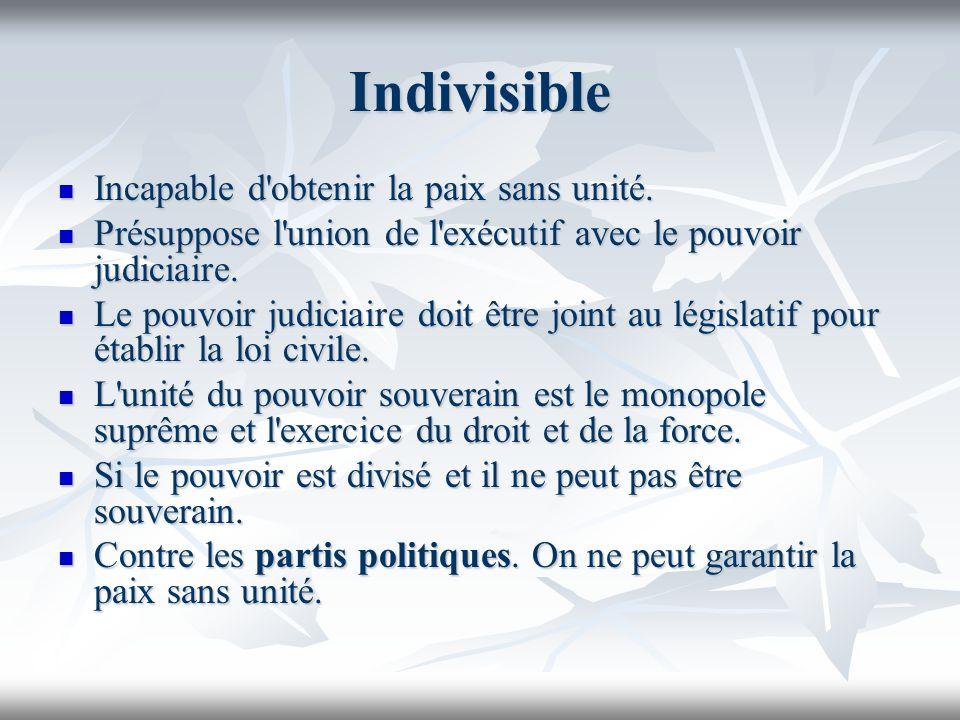 Indivisible Incapable d obtenir la paix sans unité.