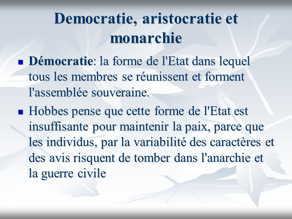 Democratie, aristocratie et monarchie