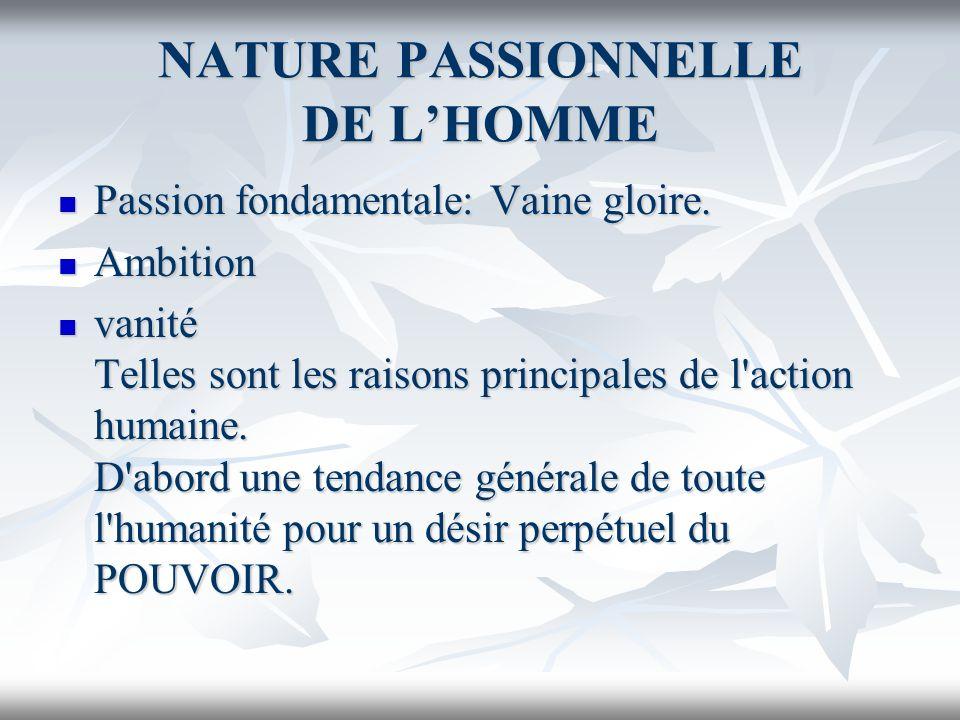 NATURE PASSIONNELLE DE L'HOMME