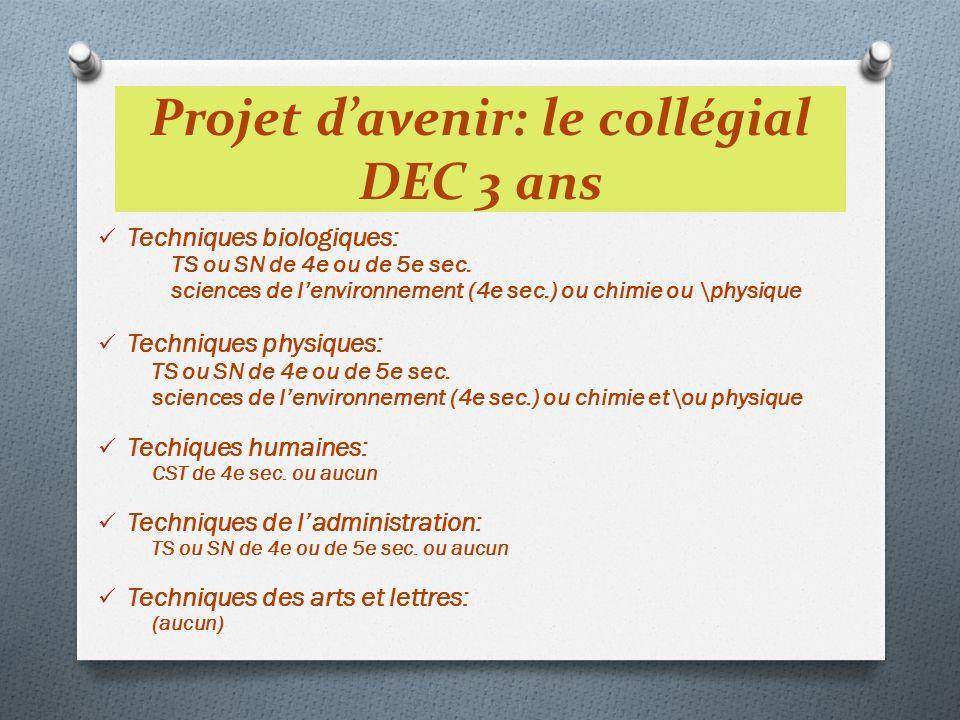 Projet d'avenir: le collégial DEC 3 ans
