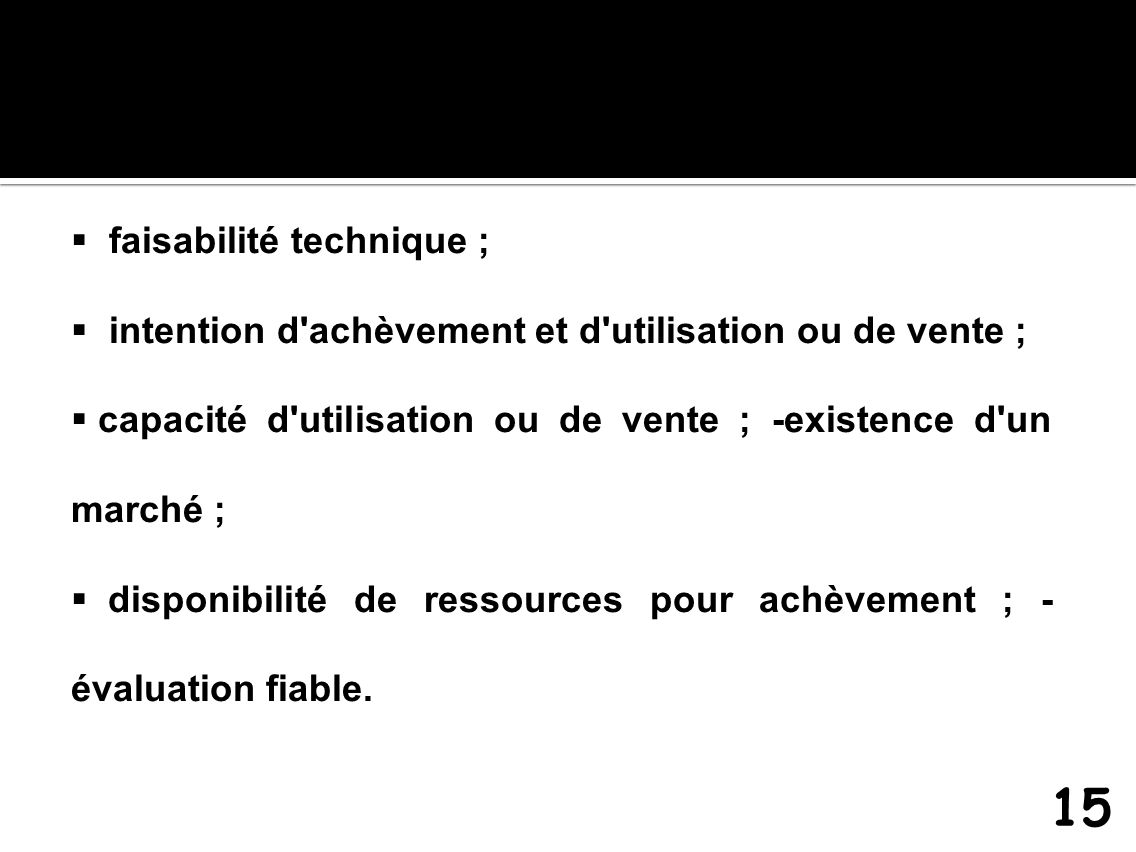 15 faisabilité technique ;