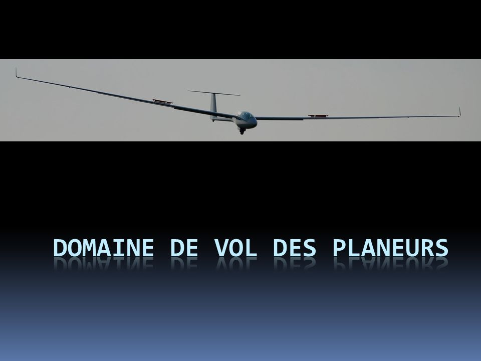 Domaine de vol des planeurs