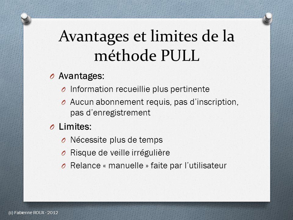 Avantages et limites de la méthode PULL