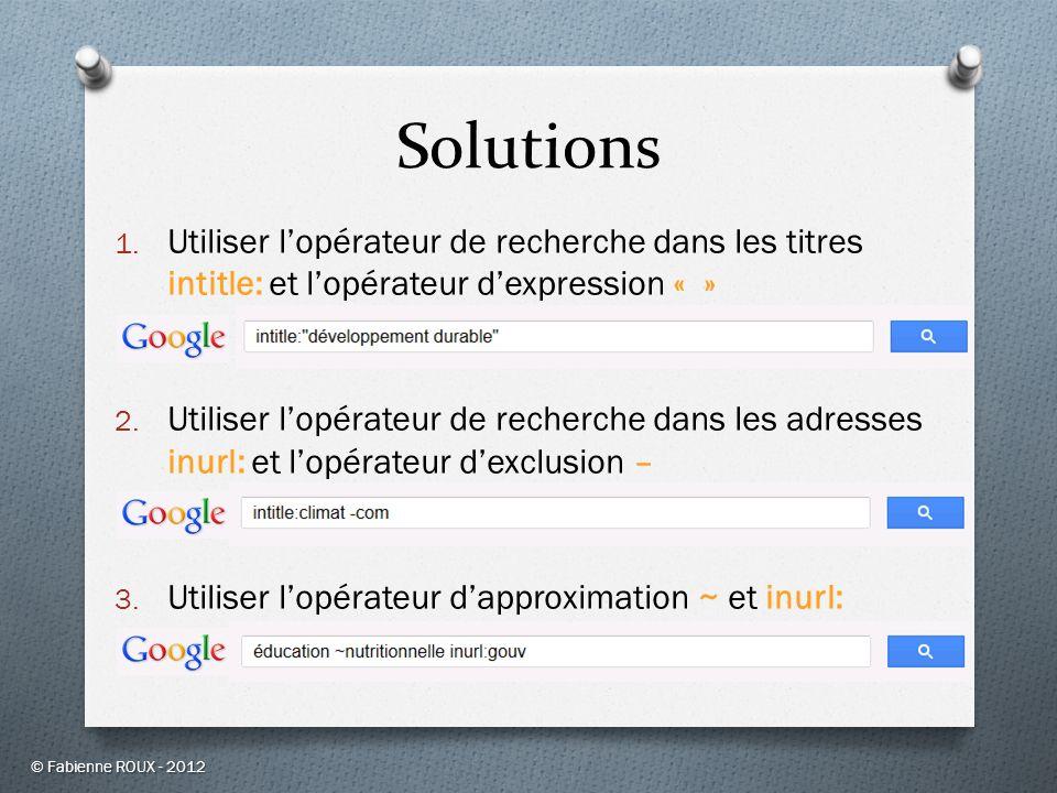 Solutions Utiliser l'opérateur de recherche dans les titres intitle: et l'opérateur d'expression « »