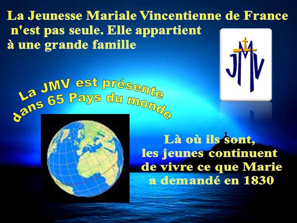 La JMV est présente dans 65 Pays du monde Là où ils sont,