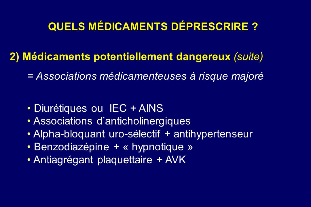 QUELS MÉDICAMENTS DÉPRESCRIRE