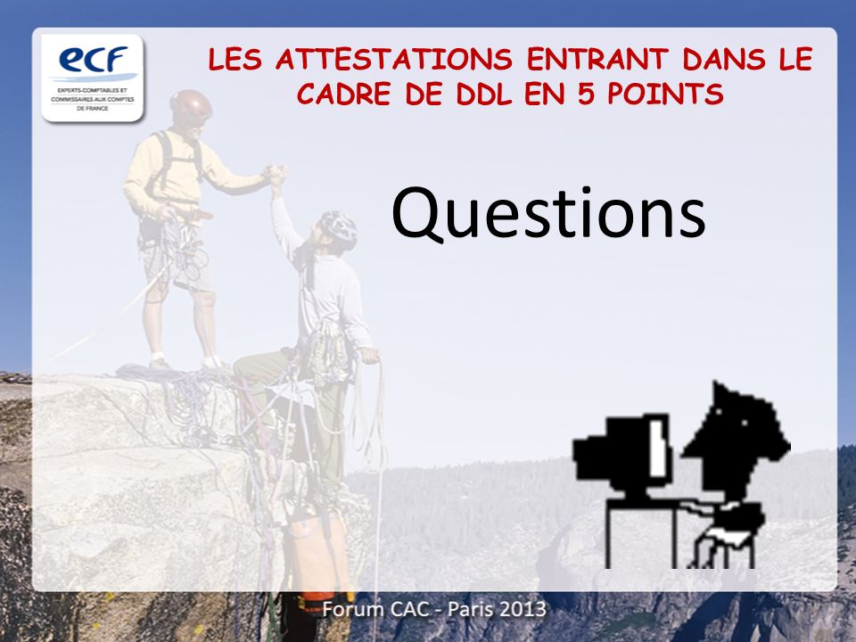 LES ATTESTATIONS ENTRANT DANS LE CADRE DE DDL EN 5 POINTS