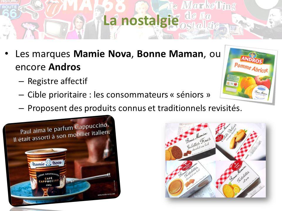 La nostalgie Les marques Mamie Nova, Bonne Maman, ou encore Andros
