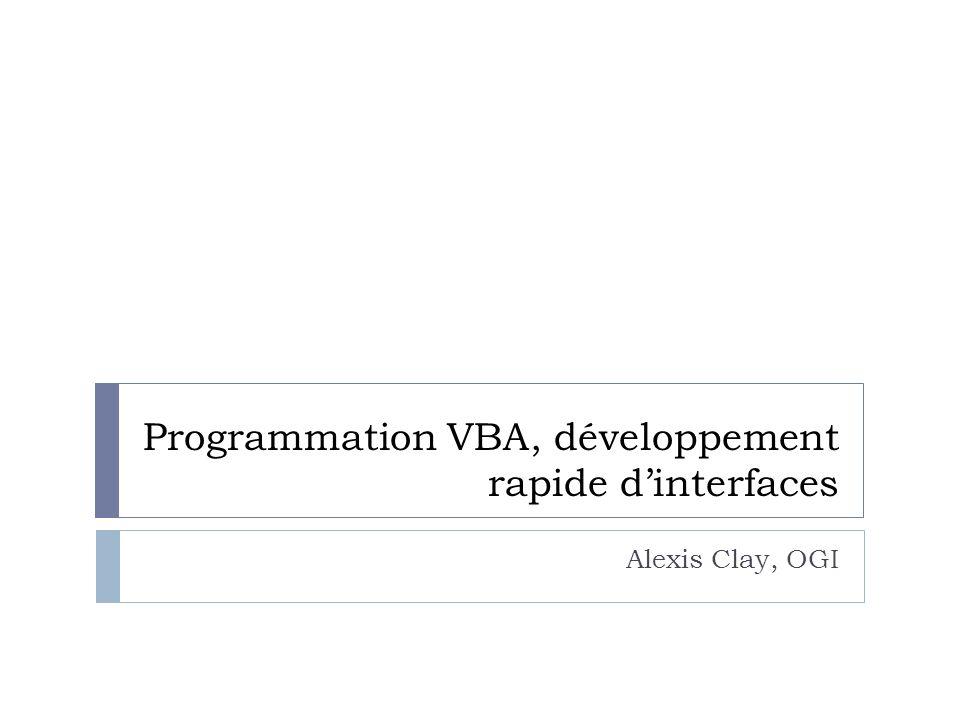 Programmation VBA, développement rapide d'interfaces