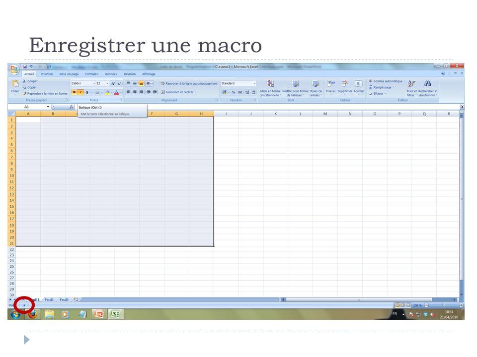 Enregistrer une macro