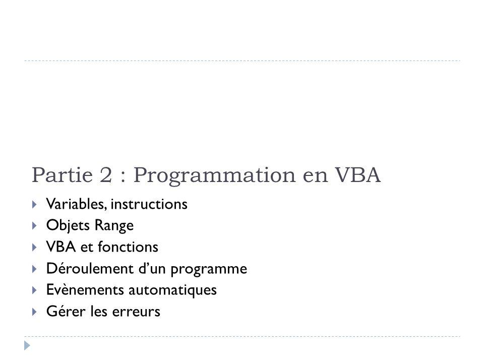 Partie 2 : Programmation en VBA
