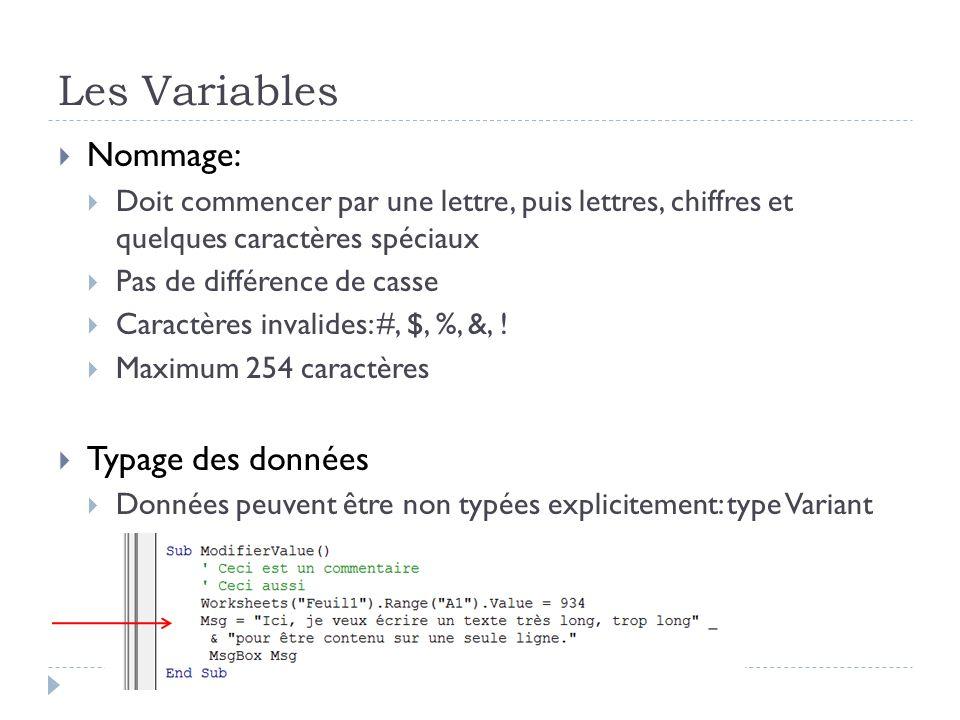 Les Variables Nommage: Typage des données