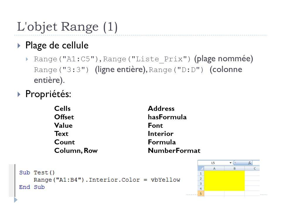 L objet Range (1) Plage de cellule Propriétés: