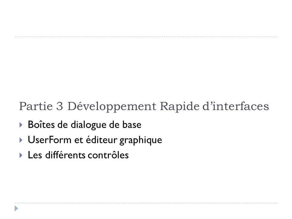 Partie 3 Développement Rapide d'interfaces