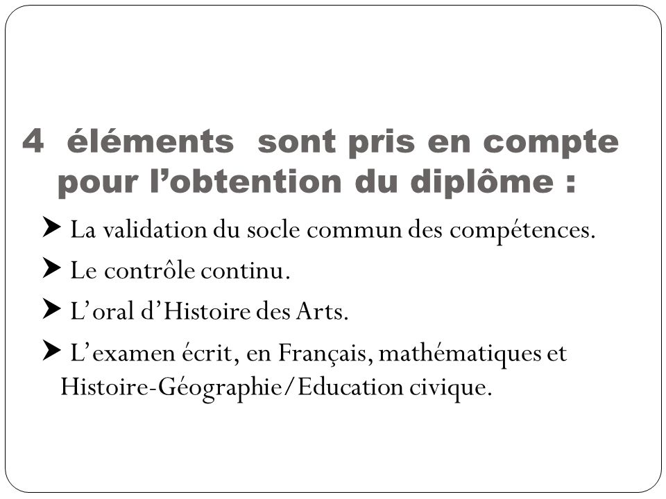 4 éléments sont pris en compte pour l'obtention du diplôme :