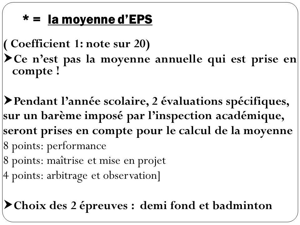 * = la moyenne d'EPS