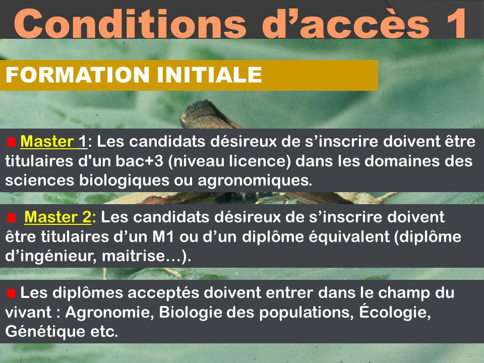 Conditions d'accès 1 FORMATION INITIALE