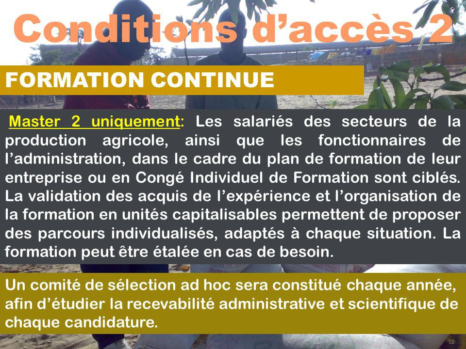 Conditions d'accès 2 FORMATION CONTINUE