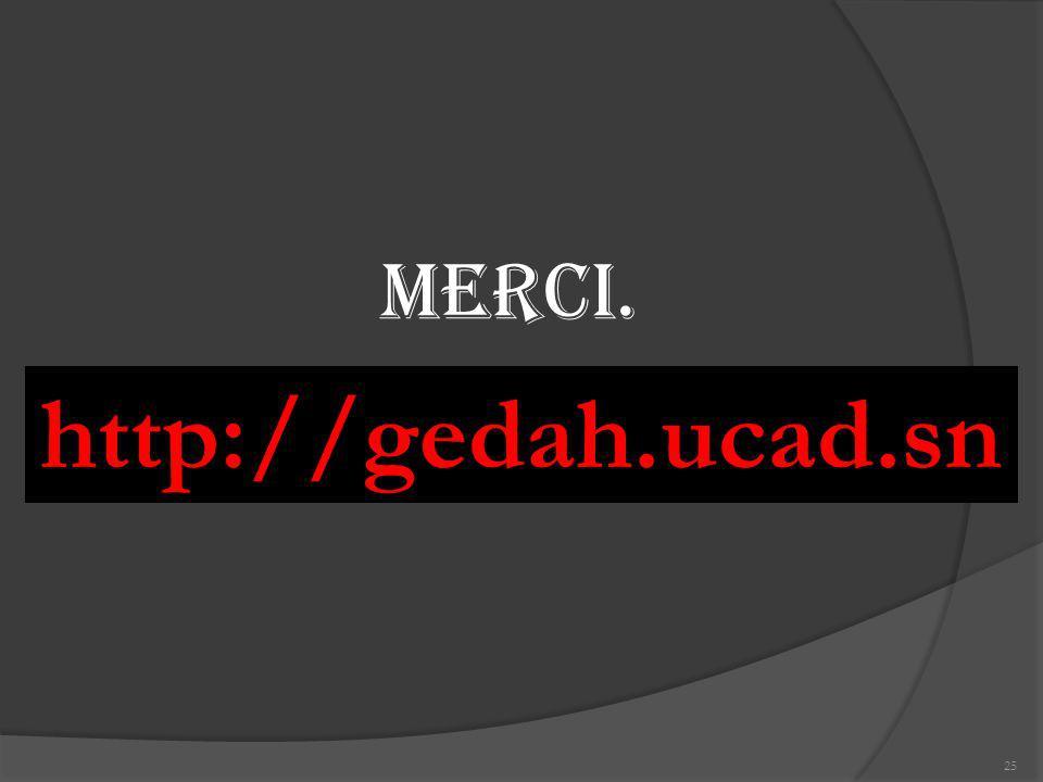 MERCI. http://gedah.ucad.sn