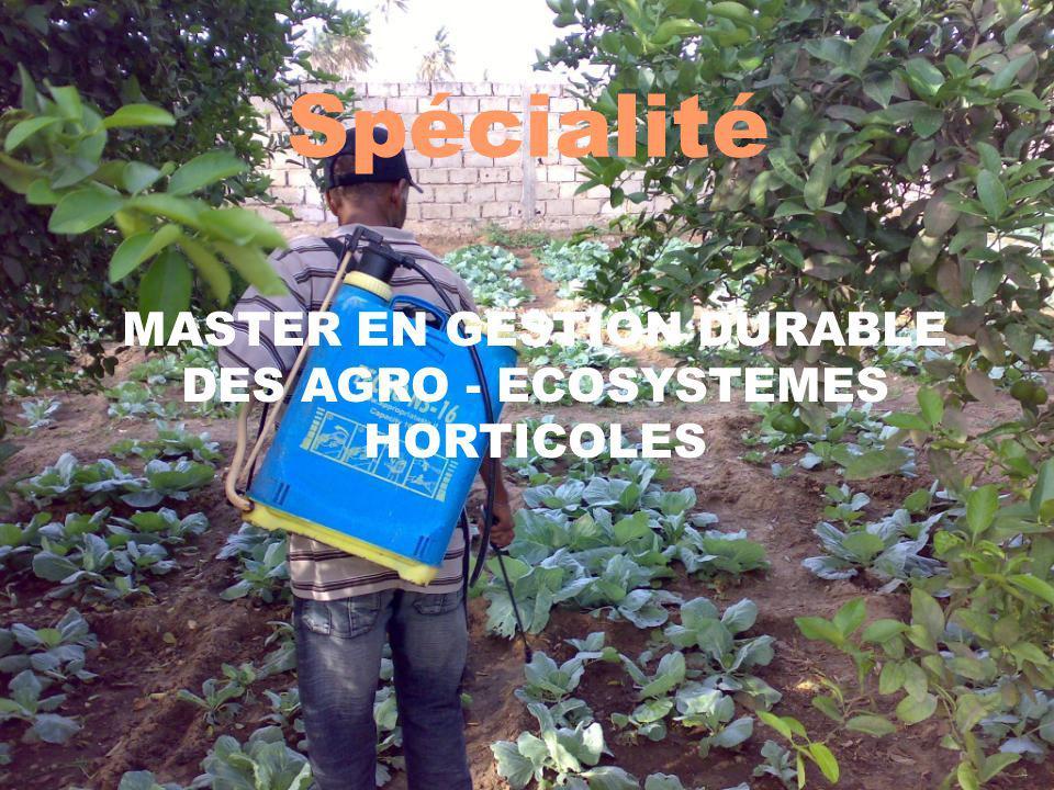 MASTER EN GESTION DURABLE DES AGRO - ECOSYSTEMES HORTICOLES
