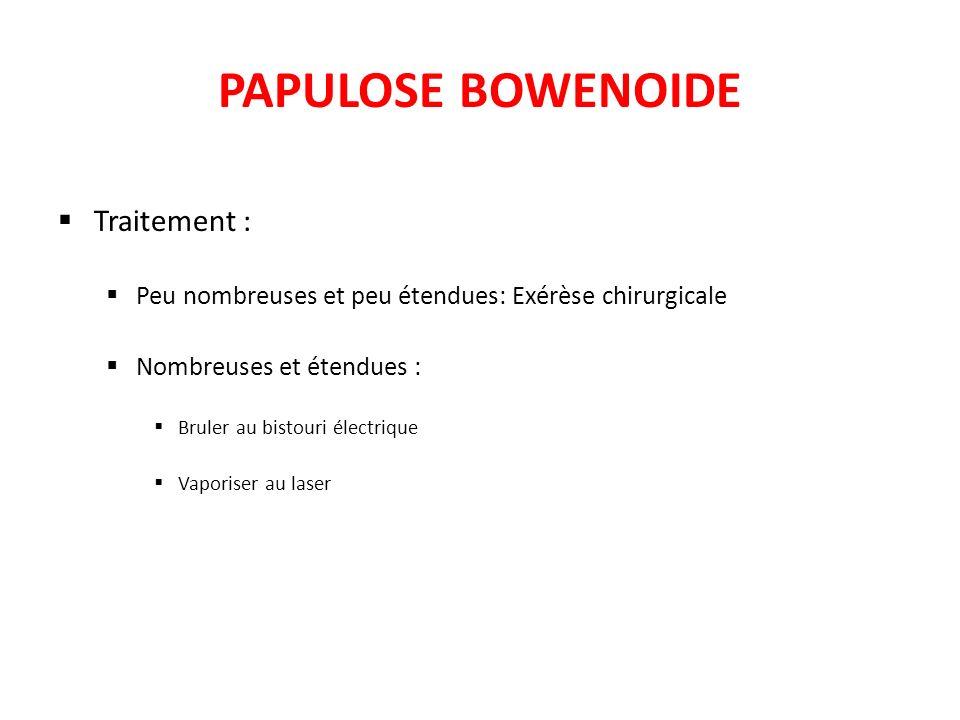 PAPULOSE BOWENOIDE Traitement :