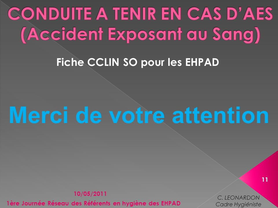 CONDUITE A TENIR EN CAS D'AES (Accident Exposant au Sang)