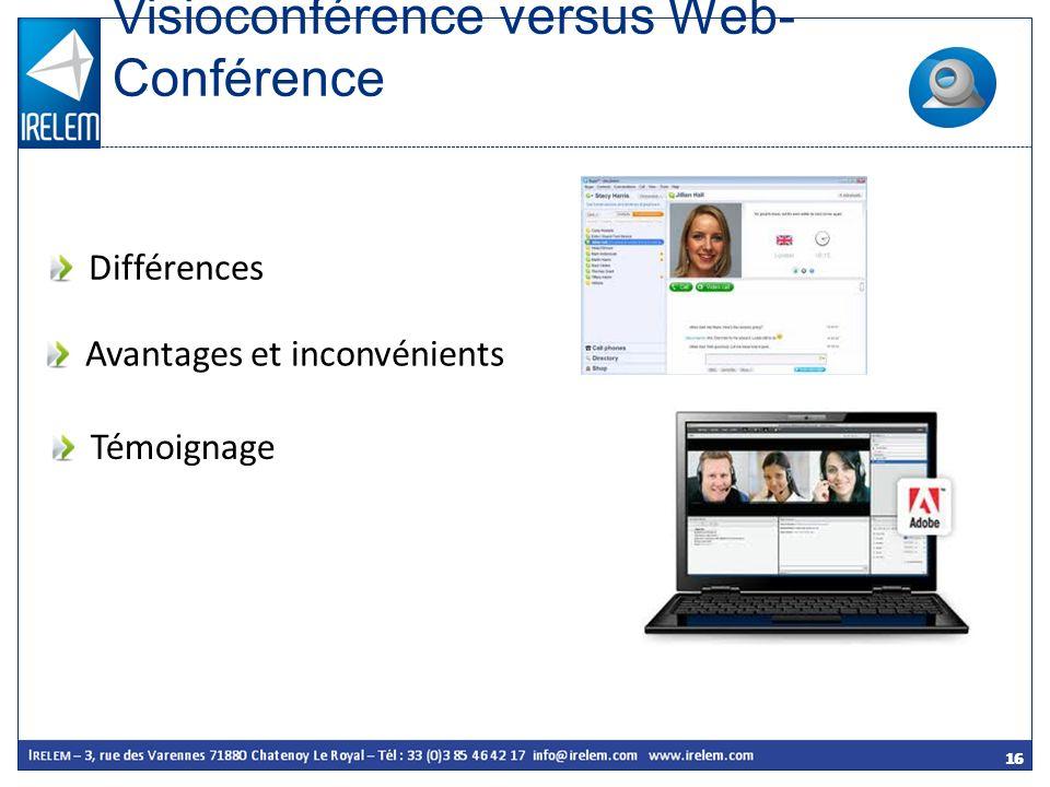 Visioconférence versus Web-Conférence