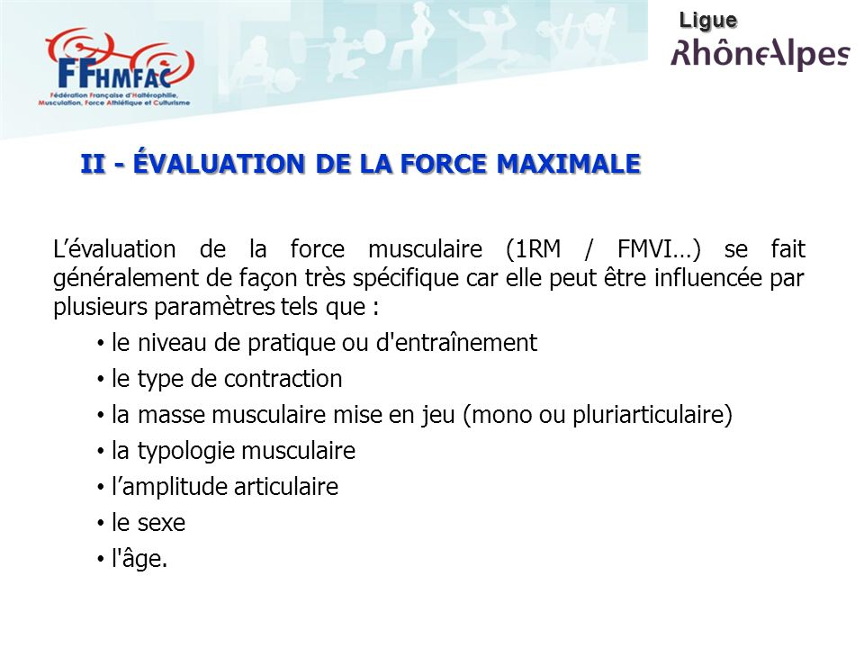 II - ÉVALUATION DE LA FORCE MAXIMALE