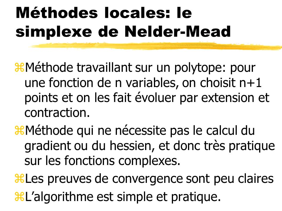 Méthodes locales: le simplexe de Nelder-Mead
