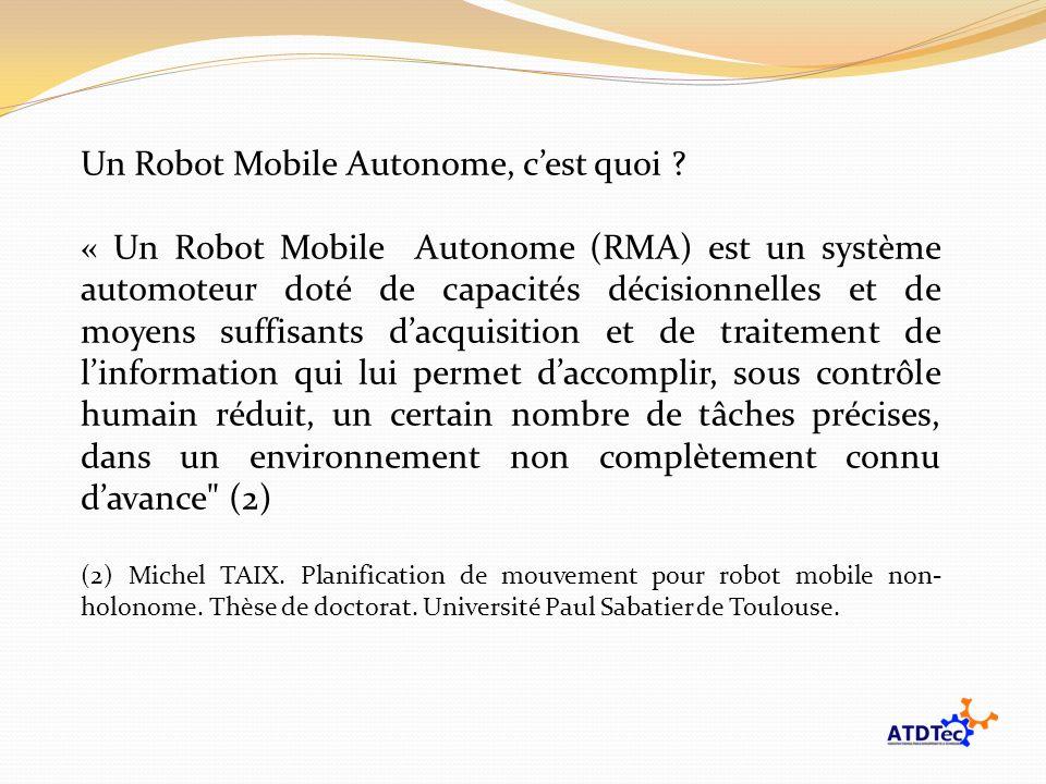 Un Robot Mobile Autonome, c'est quoi