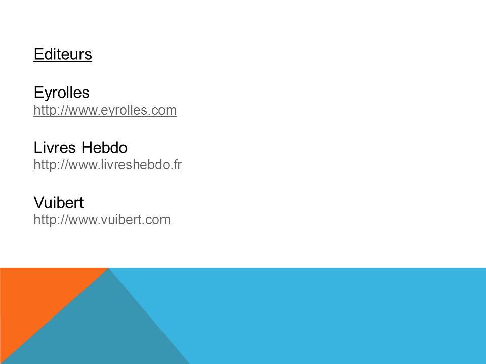 Editeurs Eyrolles Livres Hebdo Vuibert http://www.eyrolles.com