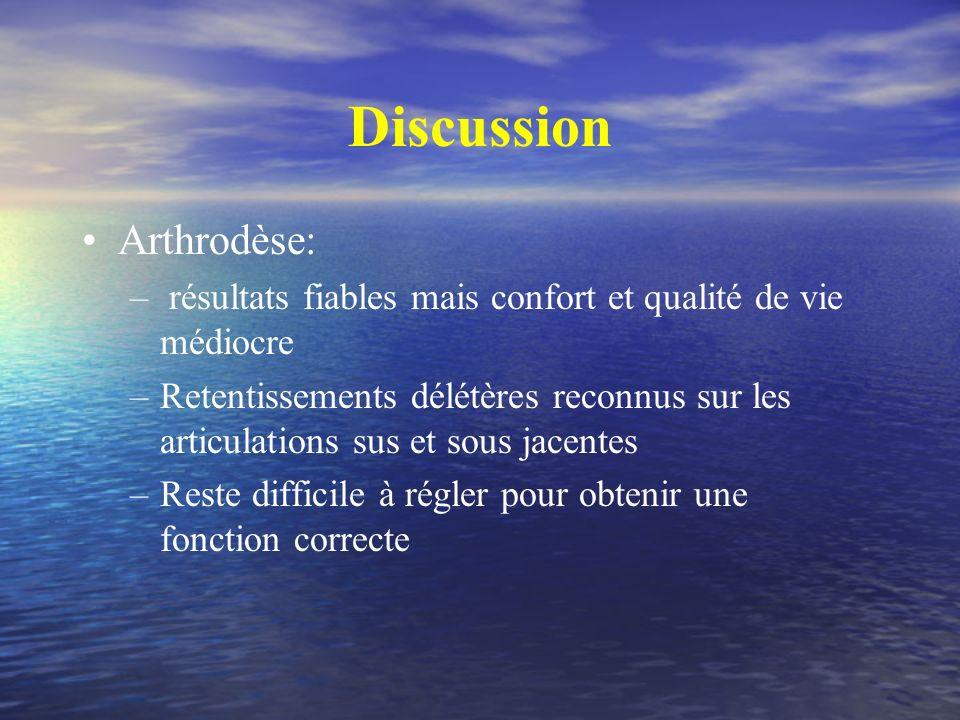 Discussion Arthrodèse: