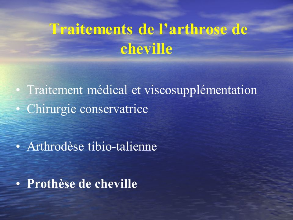 Traitements de l'arthrose de cheville