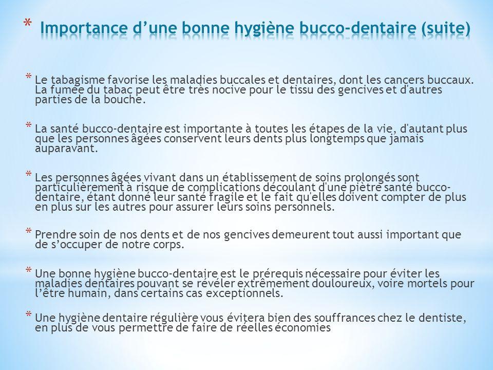 Importance d'une bonne hygiène bucco-dentaire (suite)