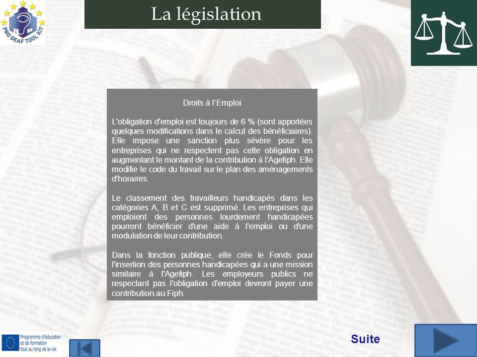 La législation Suite Droits à l'Emploi