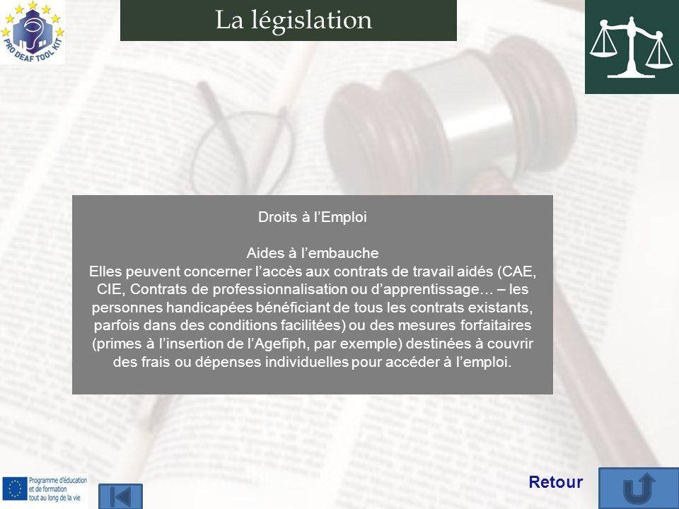 La législation Retour Droits à l'Emploi Aides à l'embauche